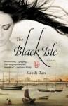 The Black Isle - Sandi Tan