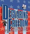 Declaring Freedom - Gwenyth Swain