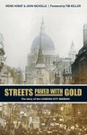 Streets Paved with Gold: The Story of London City Mission - Irene Howat, John Nicholls, Timothy Keller