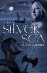 The Silver Sea - Julia Golding