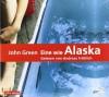 Eine wie Alaska - John Green, Andreas Fröhlich