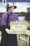 Windy City Brides - Frances Devine