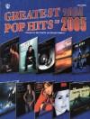 Greatest Pop Hits of 2004-2005 (Easy Piano) - Dan Coates