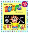 The Alphabet Eurps Visit School [With Stickers] - Liane Onish, Ann Wilson, Barbara Harris