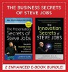 Business Secrets of Steve Jobs: Presentation Secrets and Innovation Secrets All in One Book! (eBook Bundle) - Carmine Gallo