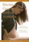 Having a Great Birth in Australia - David Vernon