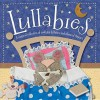 Lullabies: A Magical Collection of Soothing Lullabies and Classic Rhymes - Kate Toms
