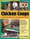 Chicken Coops: 45 Building Plans for Housing Your Flock - Judy Pangman
