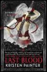 Last Blood - Kristen Painter