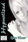Hypnotized - Karen Wiesner