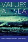Values at Sea: Ethics for the Marine Environment - Dorinda G. Dallmeyer, James G. Kilgo