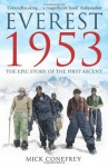 Everest 1953: The Epic Story of the First Ascent - Mick Conefrey