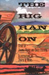 The Rig Ran On (Phonics Museum, Volume 5) - Joanna Veith, Emily Fischer