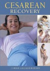 Cesarean Recovery - Chrissie Gallagher-Mundy