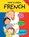 Hide & Speak French - Catherine Bruzzone, Susan Martineau, Louise Comfort