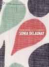 Color Moves: Art & Fashion by Sonia Delaunay - Petra Timmer, Matteo de Leeuw-de Monti, Susan Brown, Matilda McQuaid