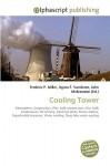 Cooling Tower - Frederic P. Miller, Agnes F. Vandome, John McBrewster