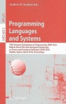 Programming Languages And Systems: 19th European Symposium On Programming, Esop 2010, Held As Part Of The Joint European Conferences On Theory And Practice ... Computer Science And General Issues) - Andrew Gordon