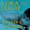 Tanner's Scheme - Lora Leigh, Brianna Bronte