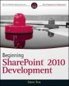 Beginning SharePoint 2010 Development - Steve Fox