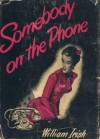 Somebody on the Phone - Cornell Woolrich, William Irish
