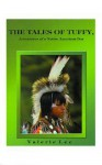 Tales of Tuffy: Adventures of a Native American Boy - Valerie Lee