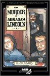 The Murder of Abraham Lincoln - Rick Geary