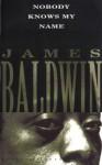 Nobody Knows My Name (Vintage International) - James Baldwin, Richard Wright, Norman Mailer