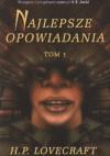 Najlepsze opowiadania - t. 1 - Howard Phillips Lovecraft
