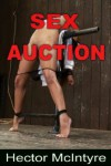Sex Auction - Hector McIntyre