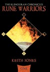 Rune Warriors: The Klendoran Chronicles Book One - Keith Jones