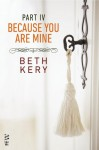 Because You Are Mine: Because You Must Learn (Because You Are Mine, #1.4) - Beth Kery