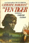 The Fen Tiger - Catherine Cookson, Catherine Marchant, Anne Dover