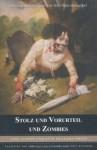 Stolz und Vorurteil und Zombies - Cliff Richards, Seth Grahame-Smith, Jane Austen