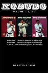 Kobudo Vol #1, Vol #2, Vol #3: Okinawan Weapons of Matsu Higa, Hama Higa, and Chatan Yara - Richard Kim