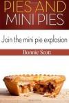 Pies and Mini Pies - Bonnie Scott