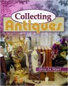 Collecting Antiques - How To Get Started - Neil Bartlett