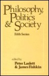 Philosophy, Politics, and Society: Fifth Series - Peter Laslett