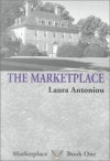 The Marketplace - Laura Antoniou