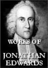 The Works: Jonathan Edwards: Sermons and Discourses, 1743-1758 v. 25 - Jonathan Edwards