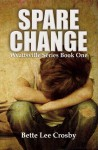 Spare Change (Wyattsville #1) - Bette Lee Crosby