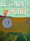 Listening for Cactus - Mary McGinnis