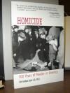 Homicide: 100 Years of Murder in America - Gini Graham Scott