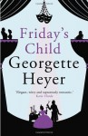 Friday's Child - Georgette Heyer