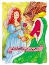 La Bella Y la Bestia / Beauty and the Beast (Troquelados Clasicos Series / Classic Fairy Tales Series) - Enriqueta Capellades, Margarita Ruiz