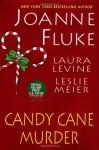 Candy Cane Murder - Joanne Fluke