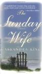 The Sunday Wife - Cassandra King