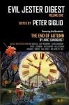 Evil Jester Digest Volume One - Peter Giglio, Rick Hautala, David Dunwoody, Gary Brandner