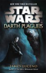 Darth Plagueis (Star Wars) - James Luceno