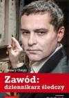 Zawód: dziennikarz śledczy - Piotr Gociek, Cezary Gmyz
